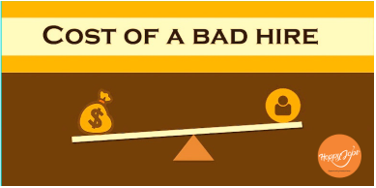 COST OF BAD HIRE